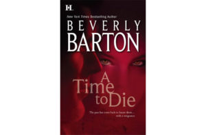 A Time To Die by Beverly Barton