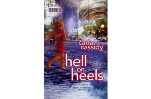Hell On Heels by Carla Cassidy